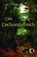 Rudyard Kipling: Das Dschungelbuch (ApeBook Classics)