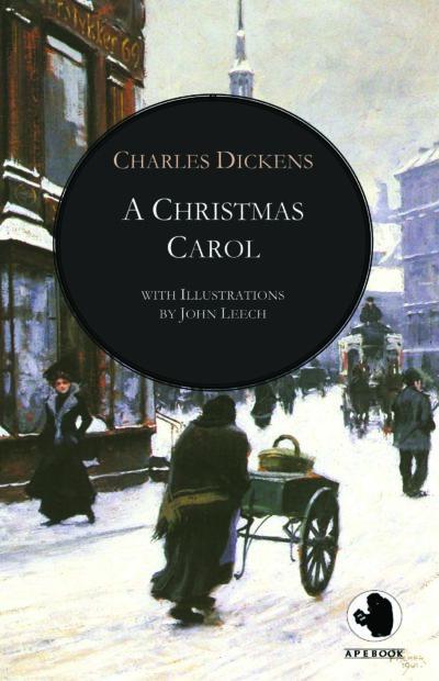 Charles Dickens: A Christmas Carol (illustr.)