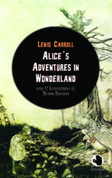 Lewis Carroll: Alices Adventures in Wonderland (illustr.)