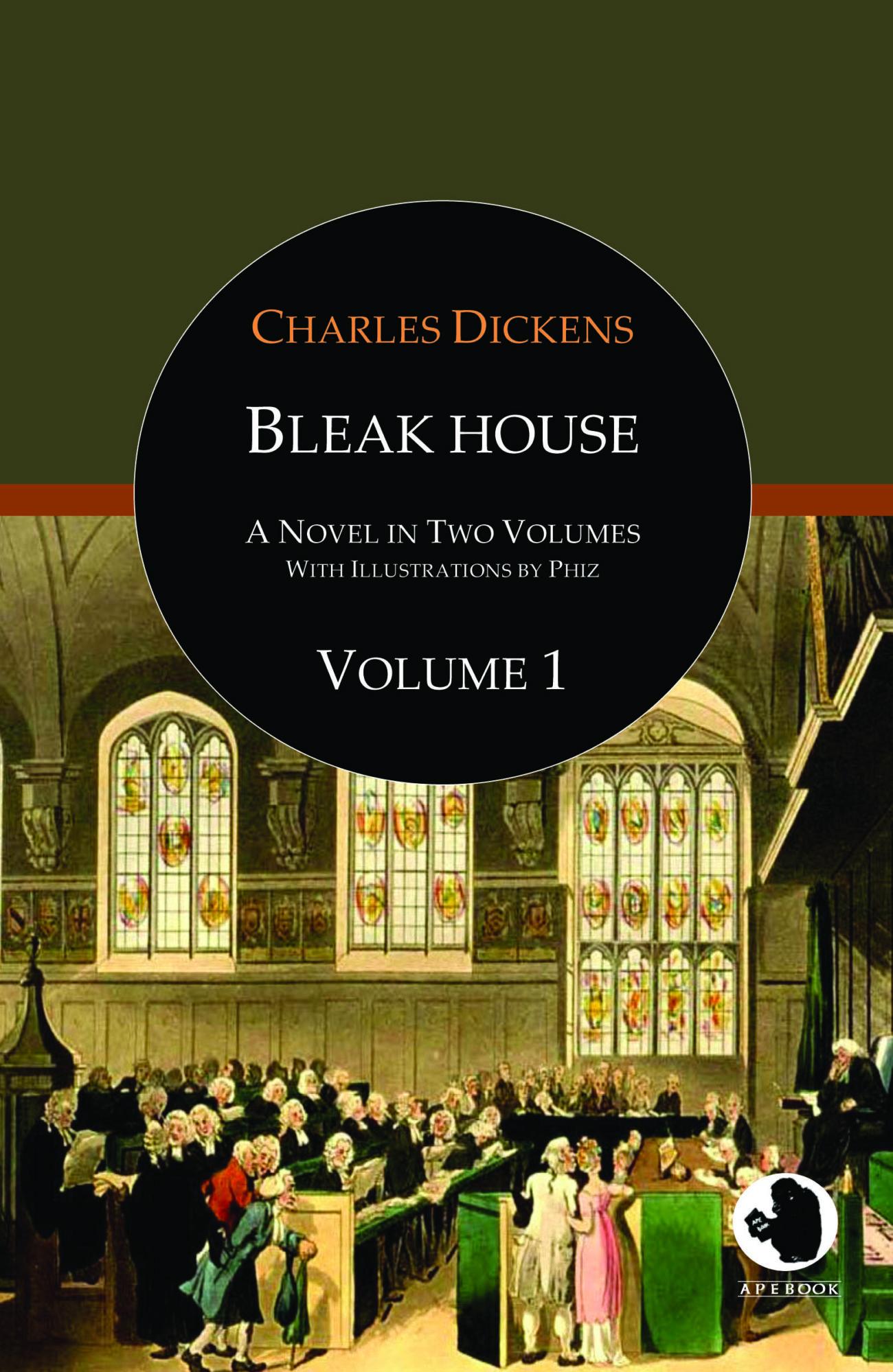 Charles Dickens: Bleak House, Vol. 1 (illustr.)