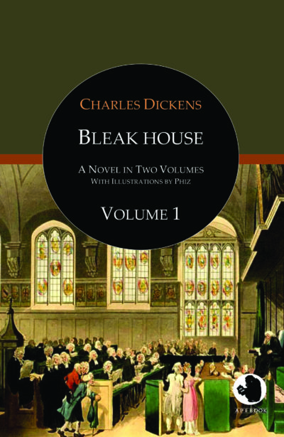 Charles Dickens: Bleak House, Vol. 1 (illustr.)