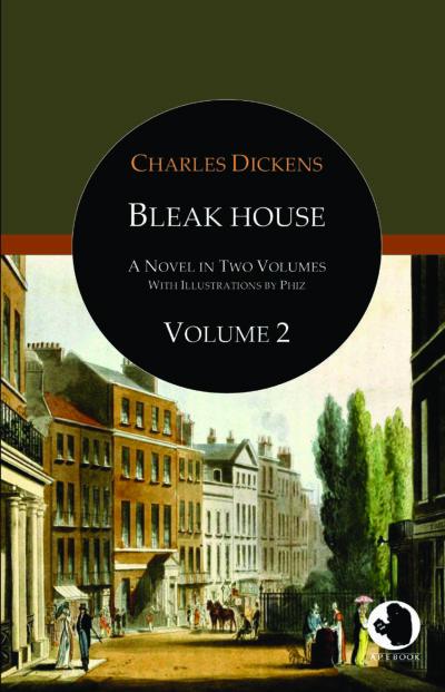 Charles Dickens: Bleak House, Vol. 2 (illustr.)