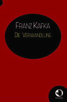 Franz Kafka: Die Verwandlung