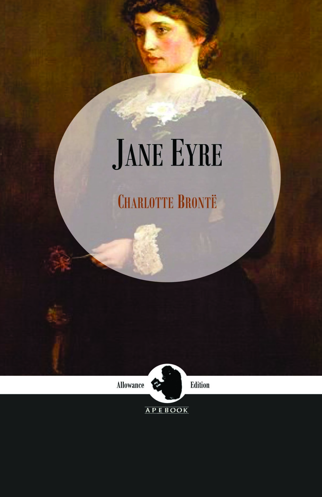 Charlotte Bronte: Jane Eyre (Allowance Edition)