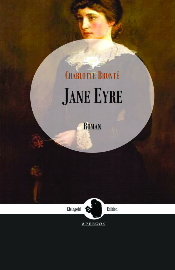 Charlotte Brontë: Jane Eyre (Kleingeld Edition)