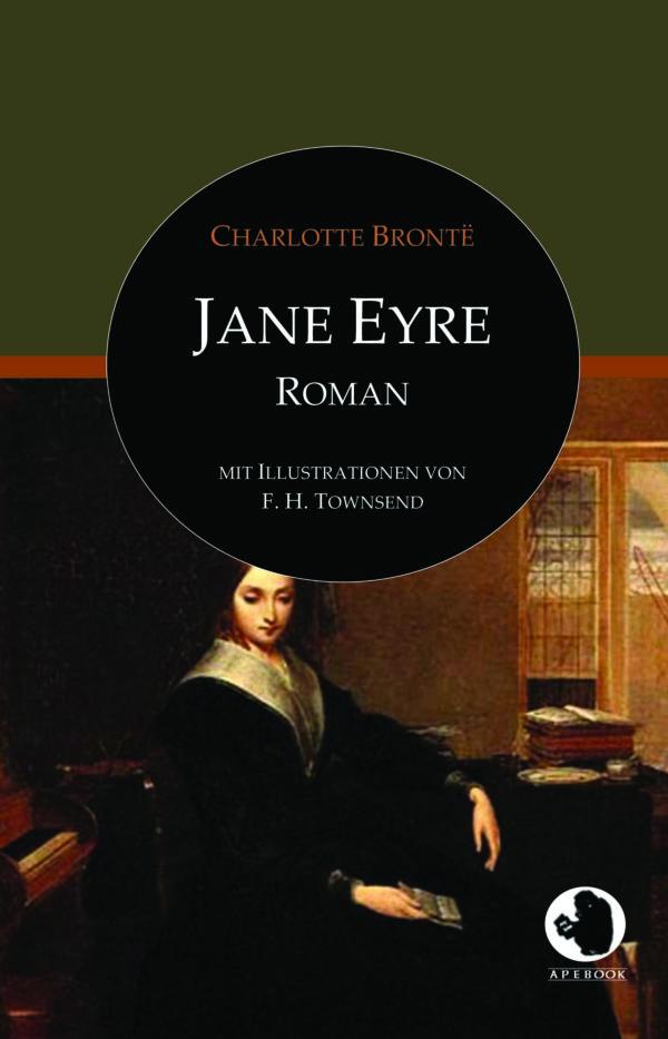 Charlotte Brontë: Jane Eyre (dt., illustr.)