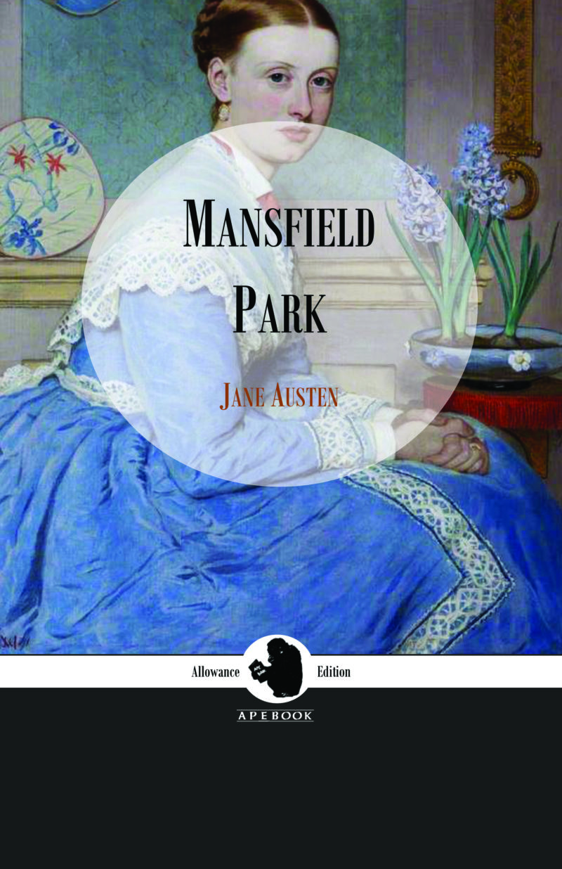 Jane Austen: Mansfield Park (Allowance Edition)