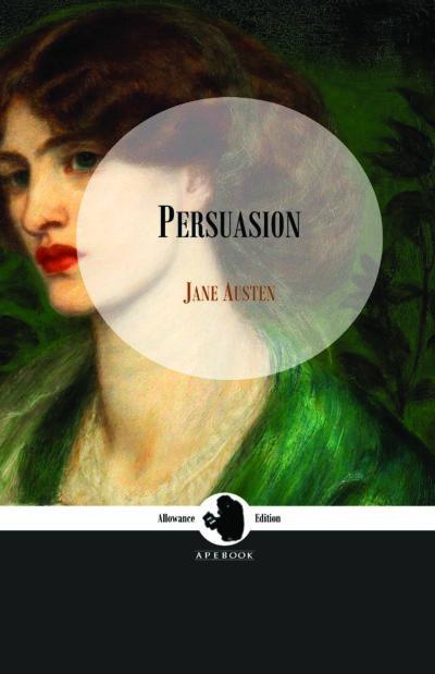 Jane Austen: Persuasion (Allowance Edition)