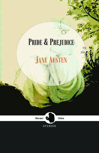 Jane Austen: Pride and Prejudice (Allowance Edition)