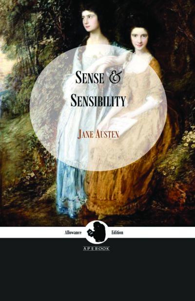 Jane Austen: Sense and Sensibility (Allowance Edition)