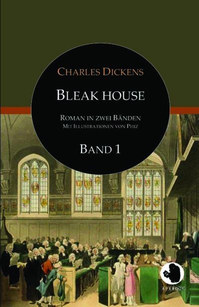 Charles Dickens: Bleak House, Bd. 1 (dt., illustr.)