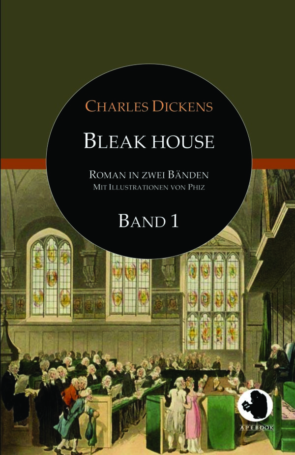 Charles Dickens: Bleak House, Bd. 1 (dt., illustr.)