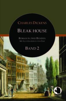 Charles Dickens: Bleak House, Bd. 2 (dt., illustr.)