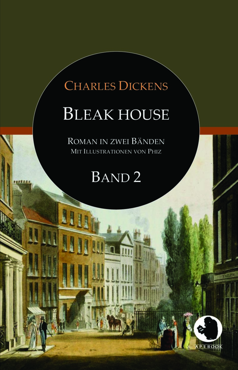 Charles Dickens: Bleak House, Bd. 2 (dt., illustr.)