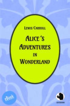 Carroll: Alice´s Adventures in Wonderland (eBook)