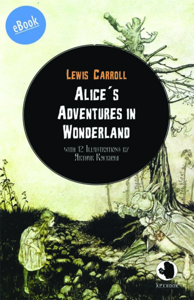 Carroll: Alice´s Adventures in Wonderland (illustr.)(eBook)