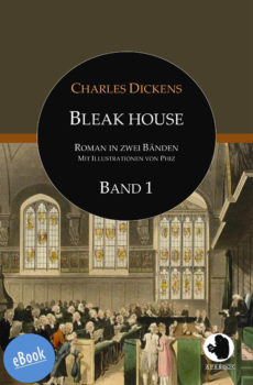 Dickens: Bleak House Bd. 1 (eBook)