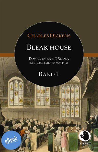 Dickens: Bleak House Bd. 1 (eBook)