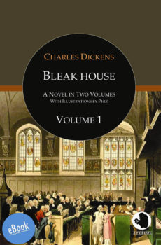 Dickens: Bleak House Vol. 1 (illustr.)(eBook)