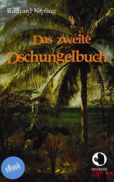 Kipling: Das zweite Dschungelbuch (eBook)