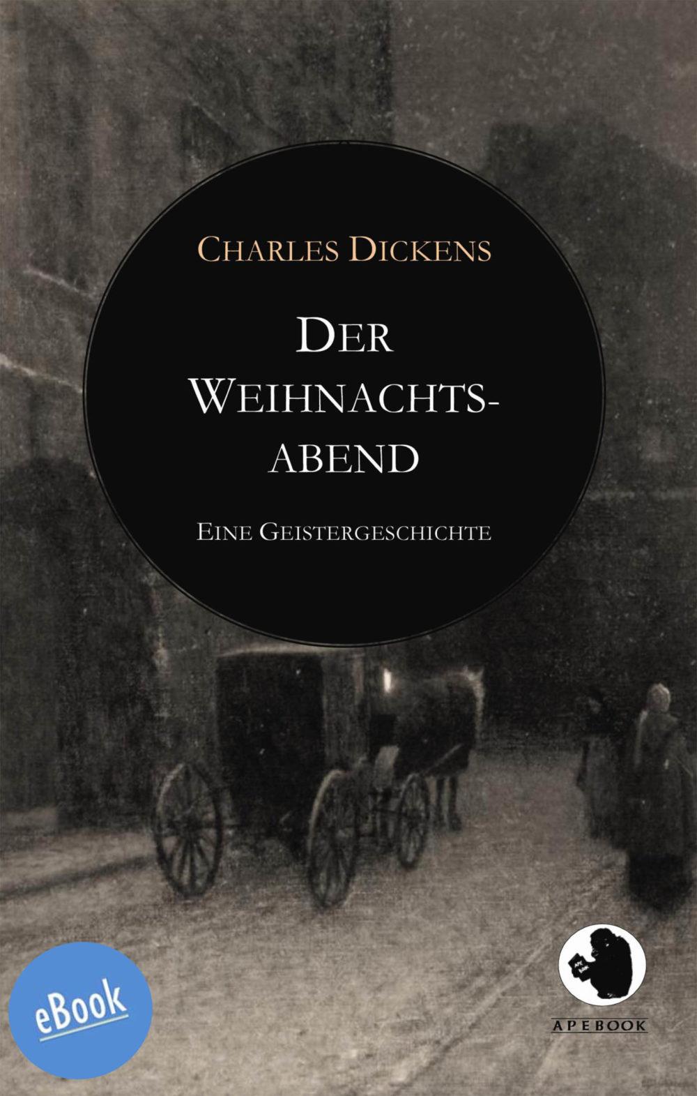 Dickens: Weihnachtsabend (eBook)