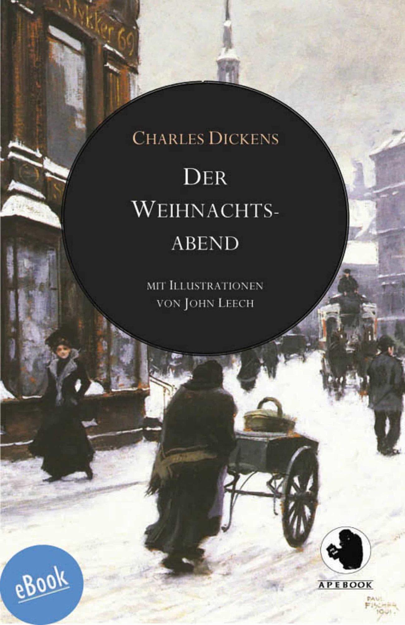 Dickens: Weihnachtsabend (illustr.)(eBook)