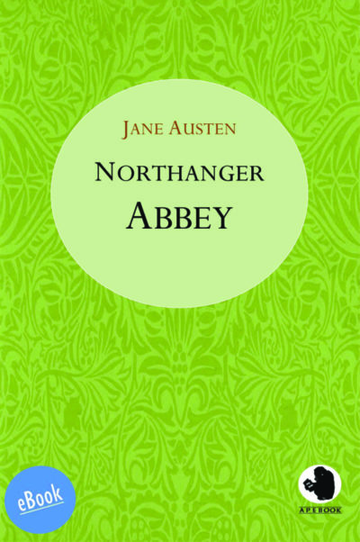 Austen: Northanger Abbey (engl.)(eBook)