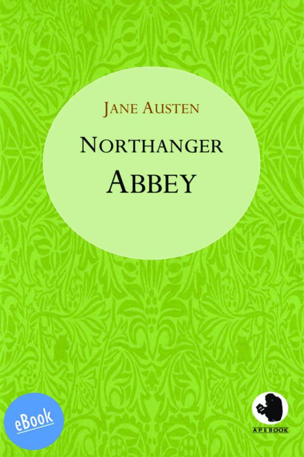 Austen: Northanger Abbey (engl.)(eBook)
