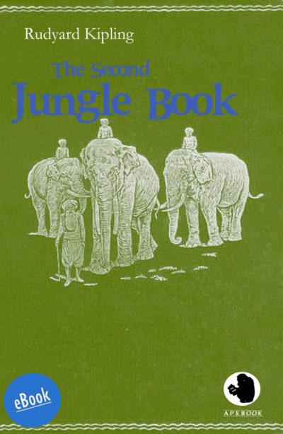 Kipling: Second Jungle Book (eBook)