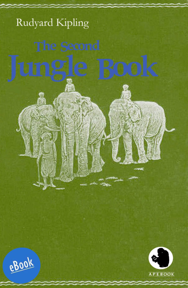 Kipling: Second Jungle Book (eBook)