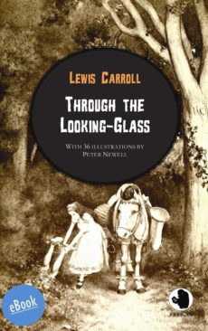 Carroll: Through the Looking-Glass (illustr.)(eBook)