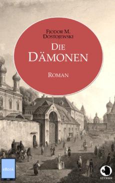 Dostojewski: Die Dämonen (eBook)
