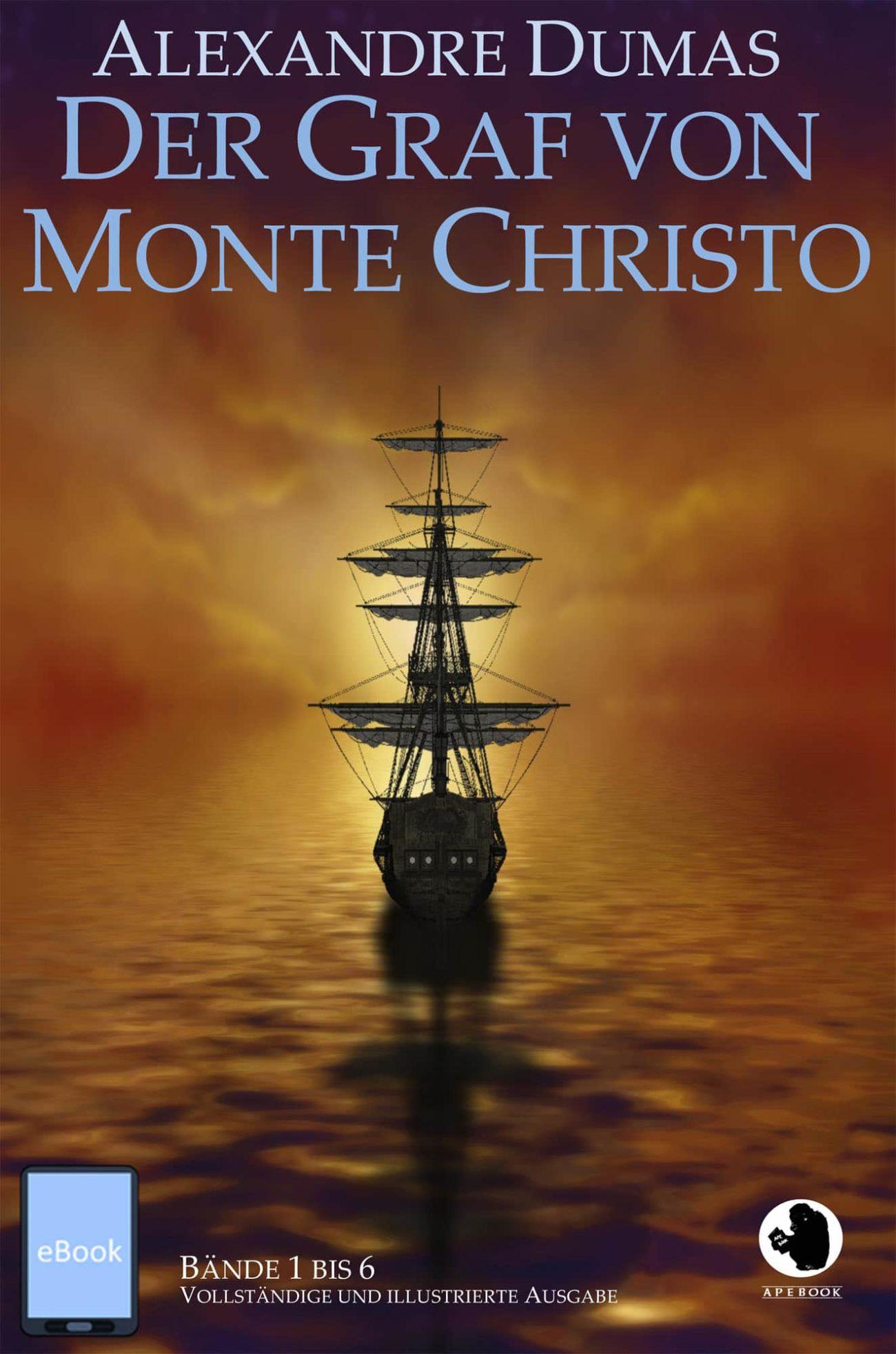 Alexandre Dumas: Der Graf von Monte Christo (dt., illustr.)(eBook))