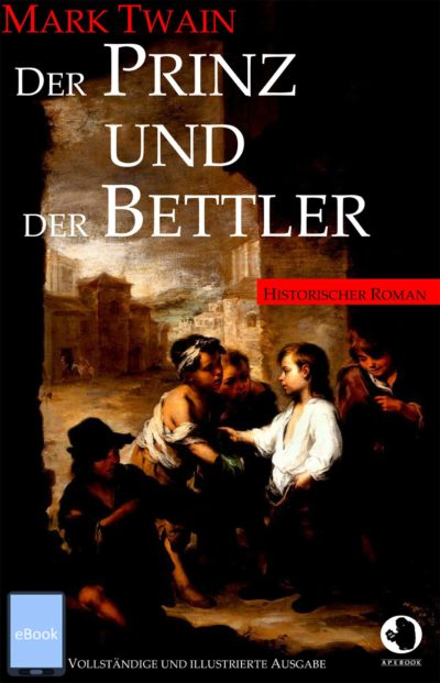 Twain: Prinz und Bettler (illustr.)(eBook)