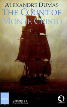 Alexandre Dumas: The Count of Monte Cristo (annotated)(eBook)