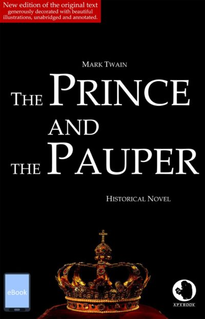 Twain: Prince and Pauper (illustr. & annotated)(eBook)