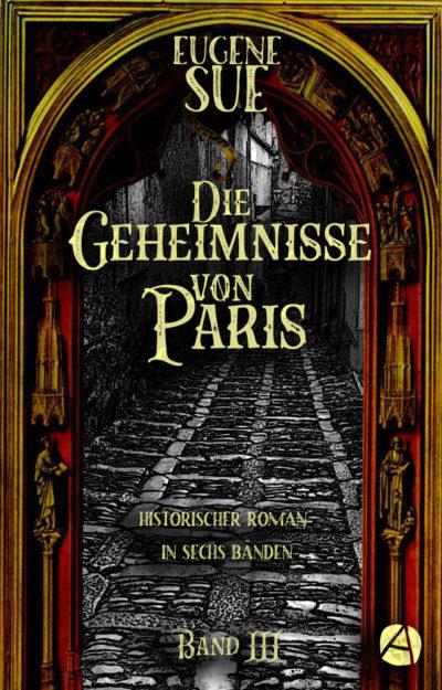 Sue: Die Geheimnisse von Paris. Band III