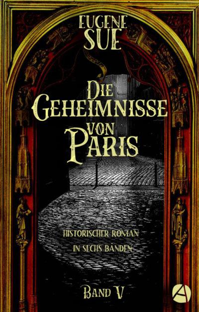 Sue: Die Geheimnisse von Paris. Band V