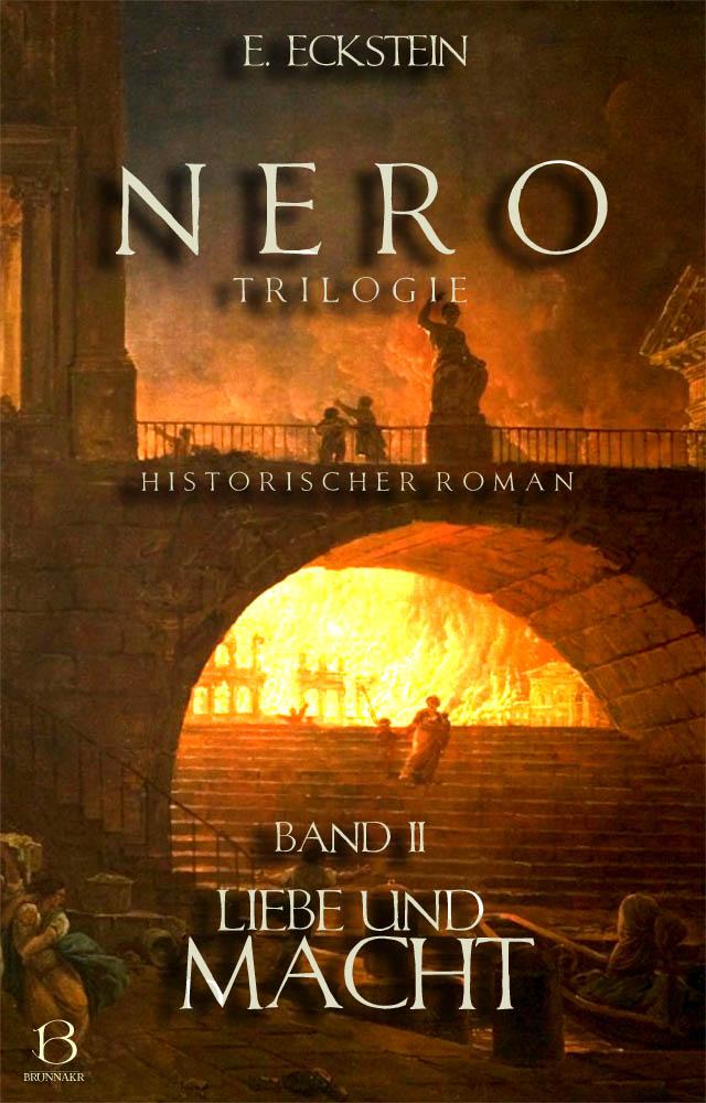 Nero. Band 2: Liebe und Macht