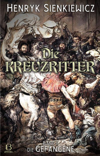 Die Kreuzritter. Band 2