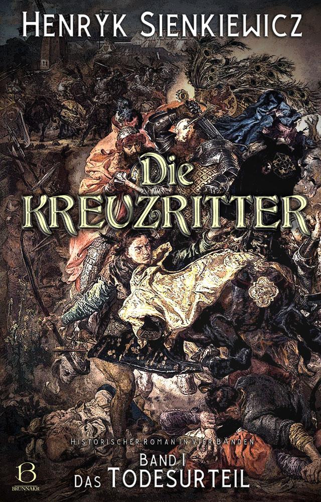 Die Kreuzritter. Band 1