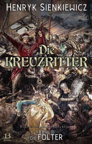 Die Kreuzritter. Band 3