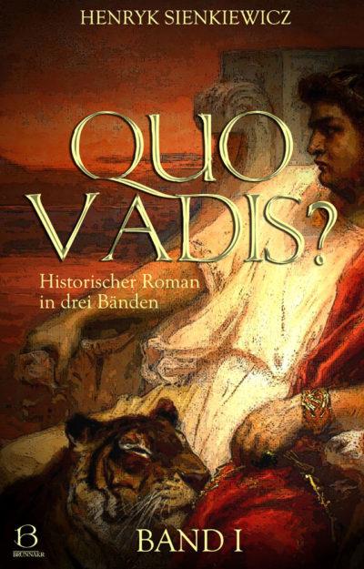 Quo Vadis? Band 1