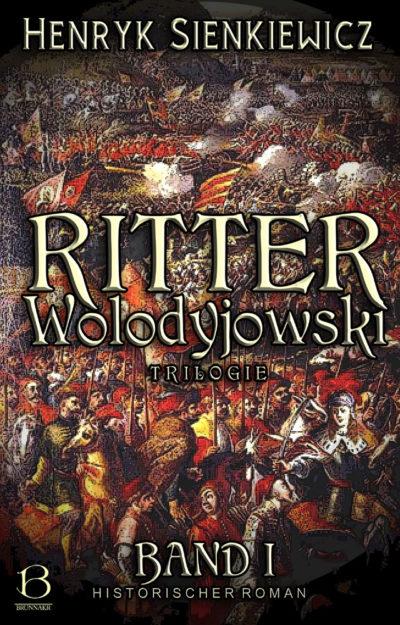 Ritter Wolodyjowski. Band 1