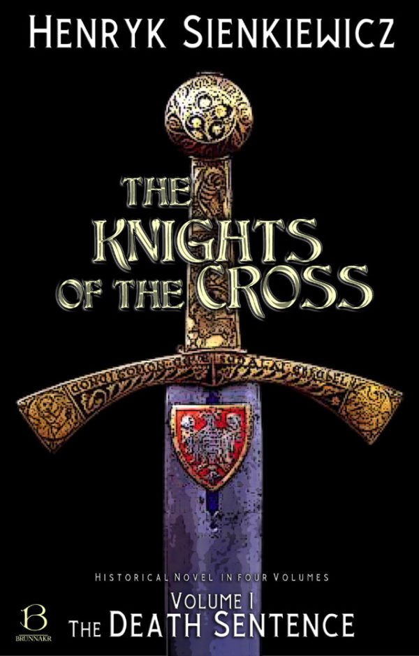 The Knights of the Cross. Volume 1