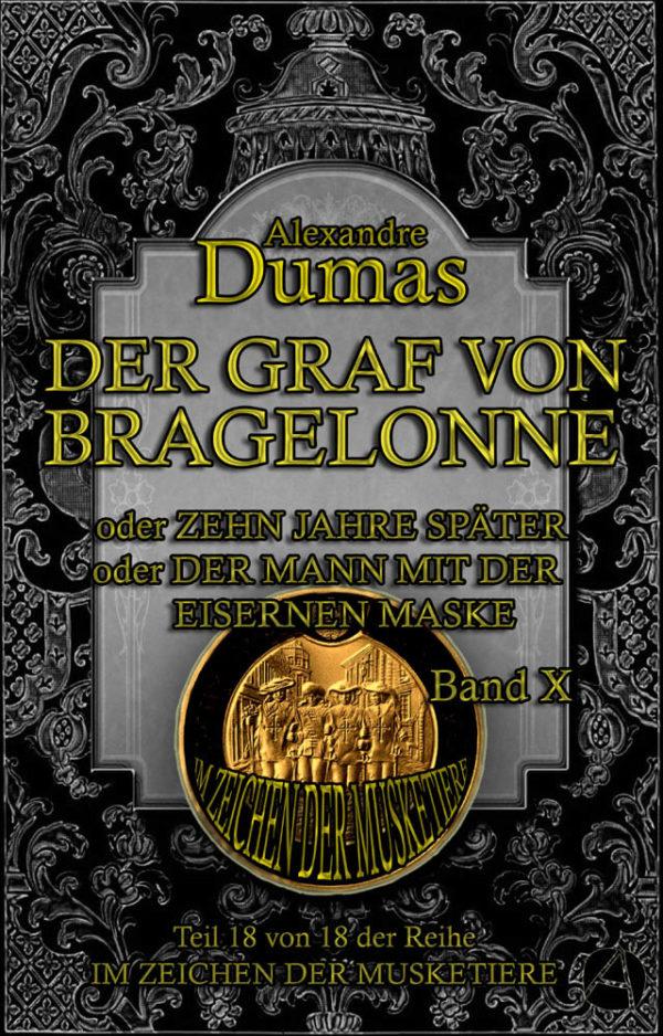 Der Graf von Bragelonne. Band 10