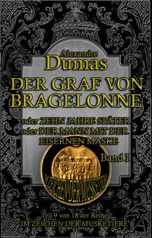 Der Graf von Bragelonne. Band 1