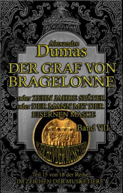 Der Graf von Bragelonne. Band 7