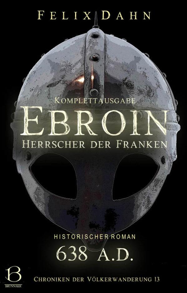 Ebroin. Komplettausgabe