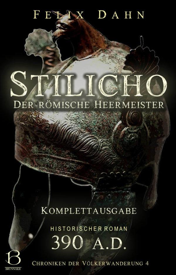 Stilicho. Komplettausgabe